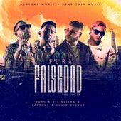 Pura Falsedad (feat. Farruko, J Quiles, Kevin Roldan, DJ Luian & Mambo Kingz) by Mark B