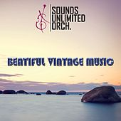 Beautiful Vintage Music by Sounds Unlimited Orchestra