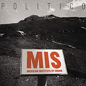 Politco by Mexican Institute of Sound