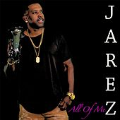 All of Me by Jarez