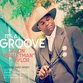 It's a Groove by Jason Taylor