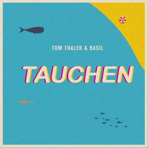 Tauchen von Tom Thaler & Basil