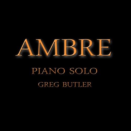 Ambre (Piano Solo) de Greg Butler