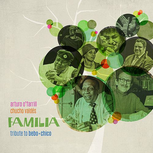 Familia: Tribute to Bebo & Chico by Chucho Valdés