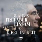 Frei aber Einsam by Matthias Kirschnereit