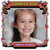 Younger Now by Miley Cyrus