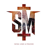Wing and a Prayer by Savage Messiah
