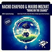 Bring On The Change (Remixes 1st Pack) by Nacho Chapado