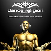 Dance Religion 15 (House & Dance Tunes from Heaven) by Various Artists