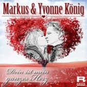 Dein ist mein ganzes Herz by Yvonne König