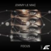 Focus by Jimmy Le Mac