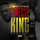 Finesse King by Buddyman