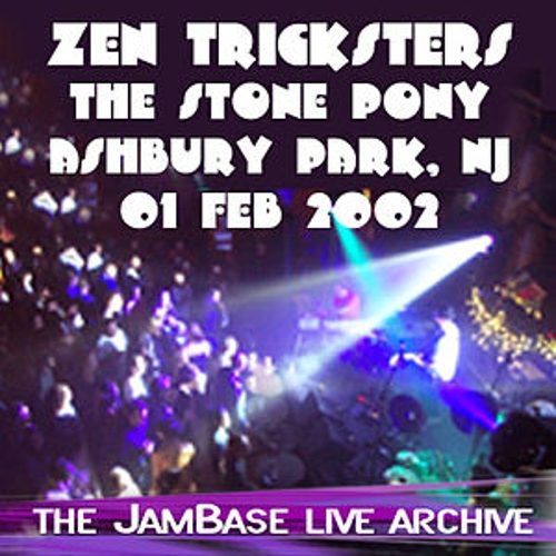 Play & Download 02-01-02 - The Stone Pony by Zen Tricksters | Napster