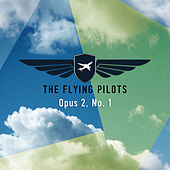Opus 2, No. 1 by The Flying Pilots