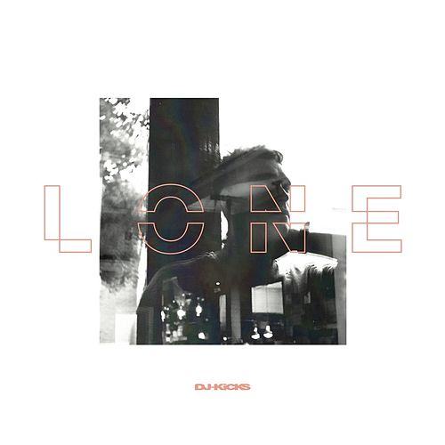 DJ-Kicks (Lone) (Mixed Tracks) by Various Artists