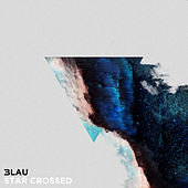 Star Crossed by 3LAU