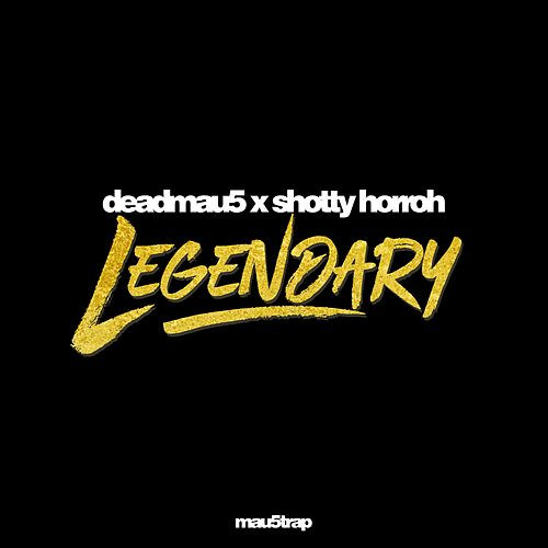 Legendary by Deadmau5