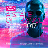 A State Of Trance, Ibiza 2017 (Mixed by Armin van Buuren) by Various Artists