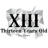 Xiii by Jay Stone