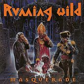 Masquerade (Expanded Edition; 2017 - Remaster) by Running Wild