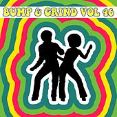 Bump & Grind, Vol. 46 by Various Artists