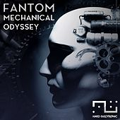Mechanical Odyssey by Fantom