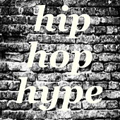 Hip-Hop Hype von Various Artists