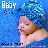 Baby Music: Soothing Baby Lullaby Sleep Music, Nursery Rhymes Lullabies Music for Babies and Calm Guitar Baby Sleep Aid by Baby Music Experience