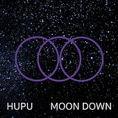 Moon Down by Hupu