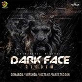 Dark Face Riddim by Various Artists