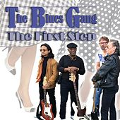 The First Step de Blues Gang