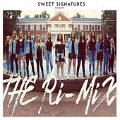 The Ri-Mix by Sweet Signatures