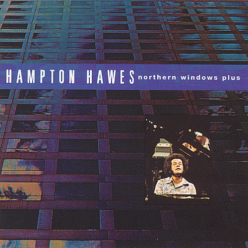 Play & Download Northern Windows Plus by Hampton Hawes | Napster