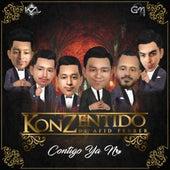 Contigo Ya No by Konzentido de Afid Ferrer