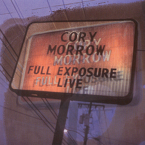 Play & Download Full Exposure by Cory Morrow | Napster