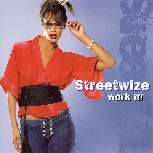 Play & Download Work It by Streetwize | Napster