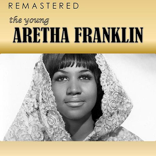 The Young Aretha Franklin (Remastered) de Aretha Franklin