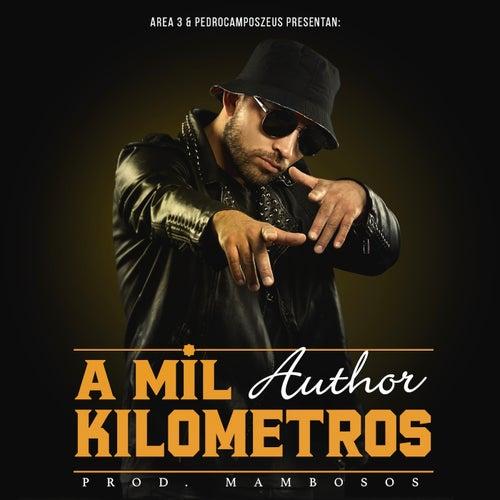 A Mil Kilómetros by The Author