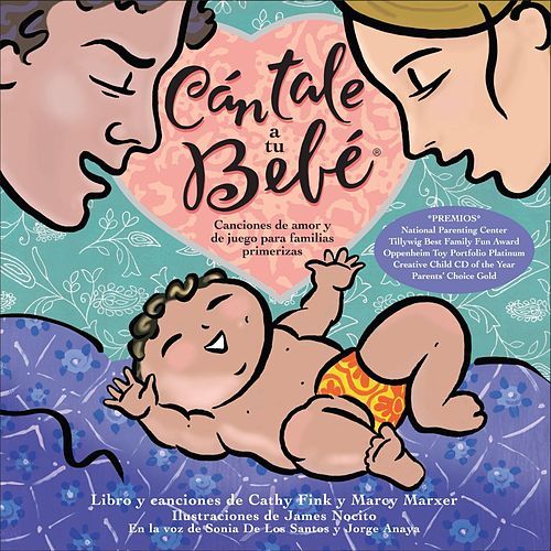 Cántale a Tu Bebé by Cathy Fink