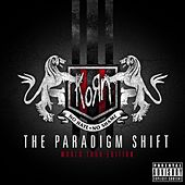 The Paradigm Shift (World Tour Edition) by Korn