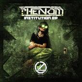 Institution - Single by Phenom