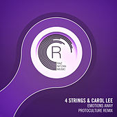 Emotions Away (Protoculture Remix) by 4 Strings