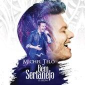 Bem Sertanejo - O Show (Ao Vivo) by Michel Teló