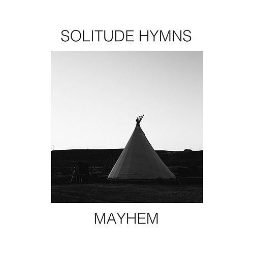 Solitude Hymns by Mayhem