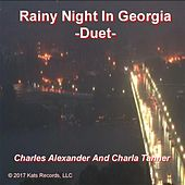 Rainy Night in Georgia (Duet) by Charles Alexander