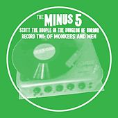 Scott the Hoople in the Dungeon of Horror - Record 2: Of Monkees and Men by The Minus 5