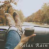 Relax Rain by Various Artists