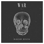 War by Madison Rising