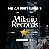 Top 20 Future Bangers (Autumn '17) by Various Artists