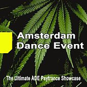 Amsterdam Dance Event 2017 the Ultimate Ade Psytrance Showcase & DJ Mix by Various Artists